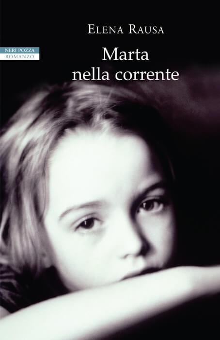 Marta nella corrente: recensione del libro di esordio della scrittrice Elena Rausa