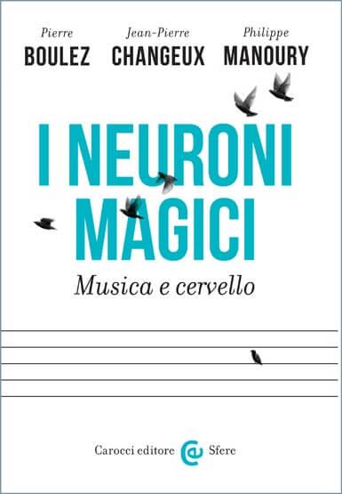 """""""I neuroni magici"""" edito da Carocci"""