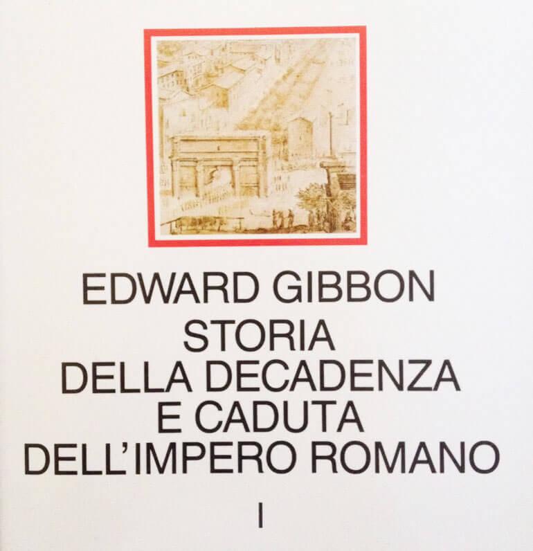 Copertina del libro Storia della decadenza e caduta dell'Impero Romano di Edward Gibbon
