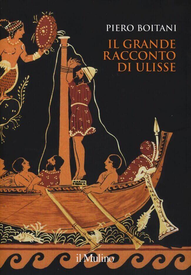 """copertina del libro """"Il grande racconto di Ulisse"""" di Piero Boitani"""