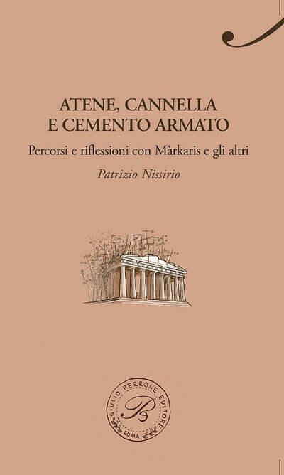 """La copertina del libro """"Atene, cannella e cemento"""" di Patrizio Nissirio"""
