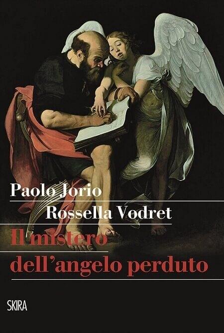 """copertina del libro """"Il mistero dell'angelo perduto"""" di Paolo Jorio e Rossella Vodret"""