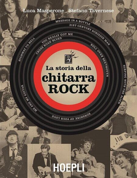 """La copertina del libro """"La storia della chitarra rock"""" di Luca Masperone e Stefano Tavernese (Hoepli)"""