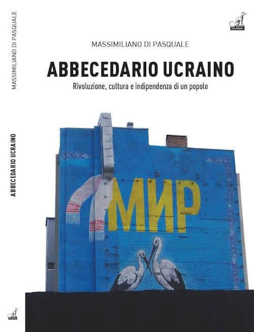"""Copertina del libro """"Abbecedario Ucraino"""" di Massimiliano Di Pasquale"""