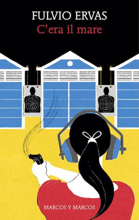 """""""C'era il mare"""" di Fulvio Ervas, Marcos y Marcos (illustrazione di Laura Fanelli)"""