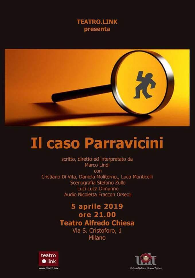 """La locandina dello spettacolo """"Il caso Parravicini"""" di Marco Lindi"""