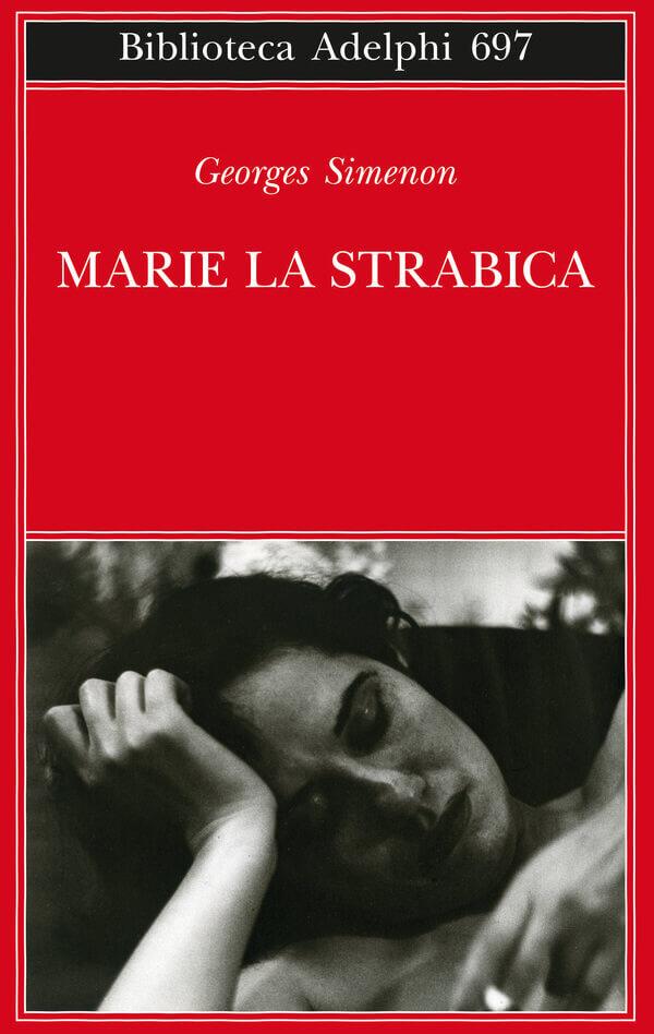 """Copertina del libro """"Marie la strabica"""" di Georges Simenon"""