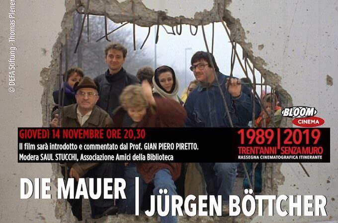 """Locandina del film """"Die Mauer"""" (Il Muro) di Jurgen Böttcher al Bloom"""