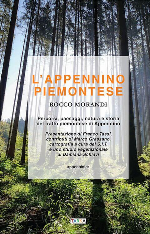 """""""L'Appennino piemontese"""" di Rocco Morandi (Tarka)"""