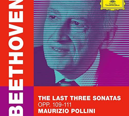 Maurizio Pollini, Beethoven. The Last Three Sonatas
