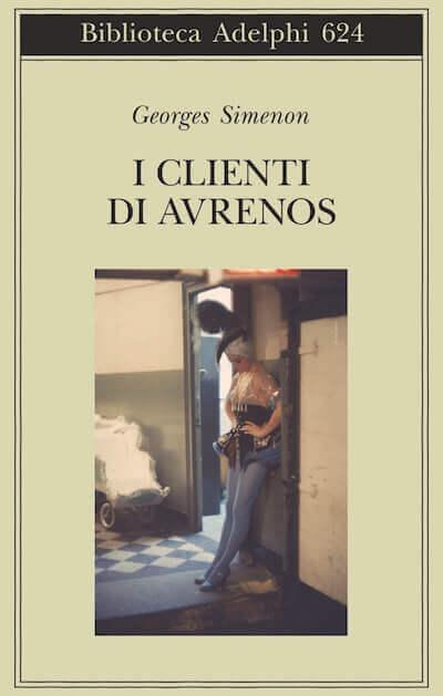 Georges SImenon, I clienti di Avrenos, Adelphi