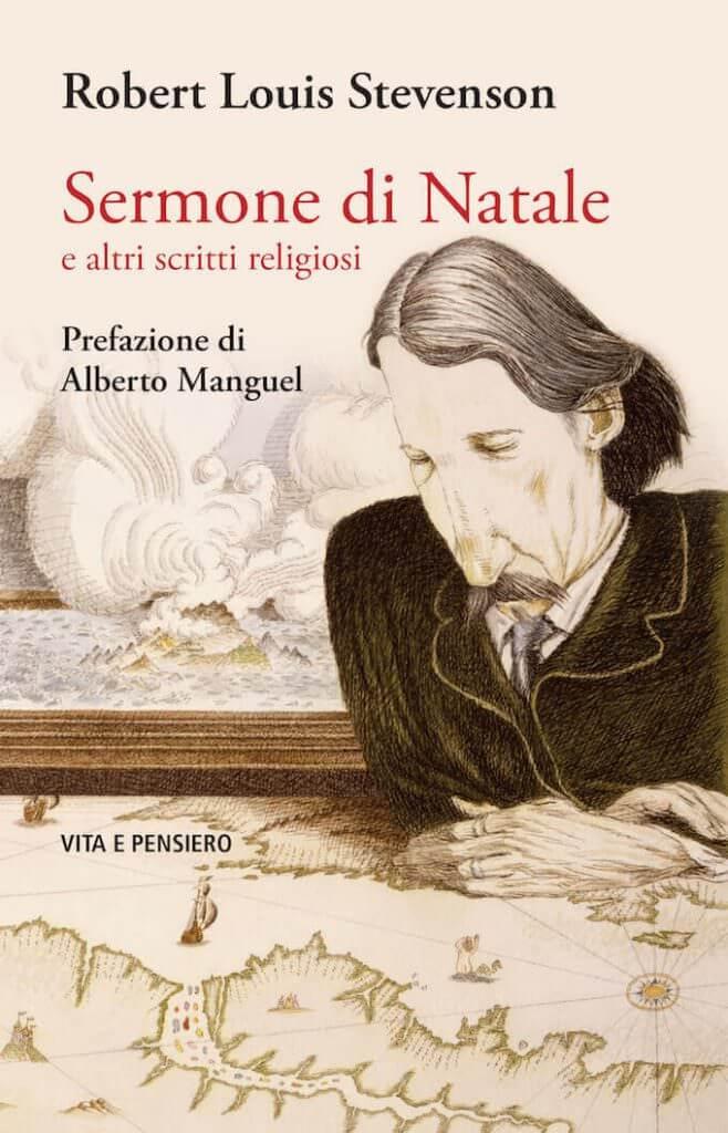 """Robert Louis Stevenson """"Sermone di Natale e altri scritti religiosi"""", Vita e Pensiero"""