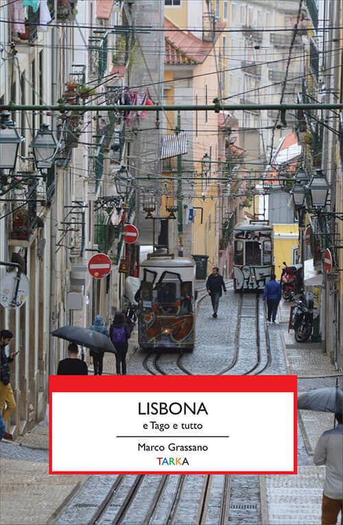 Marco Grassano, Lisbona e Tago e tutto, Tarka