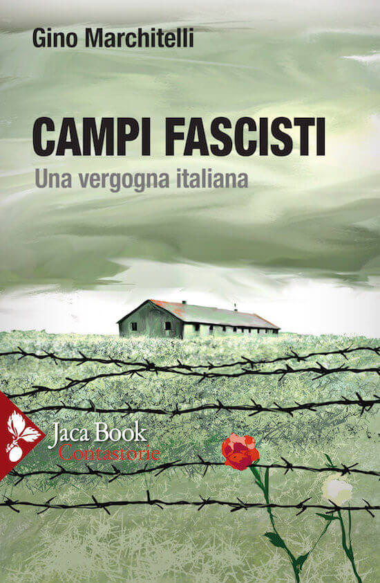 Gino Marchitelli, Campi fascisti, Jaca Book