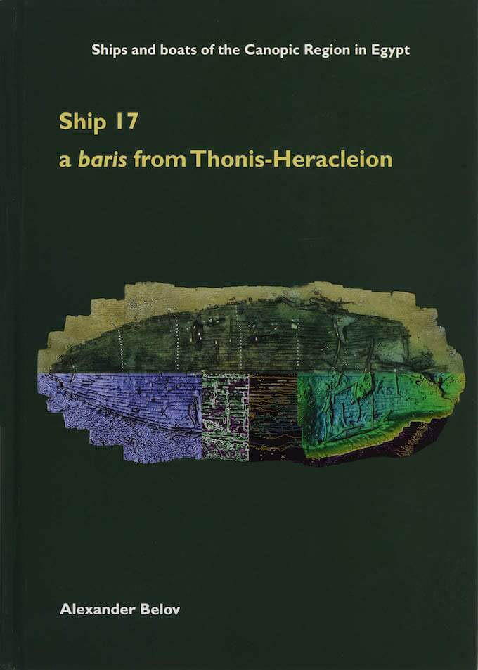 Alexander Belov, Ship 17 a baris from Thonis - Heracleion (copertina del libro)