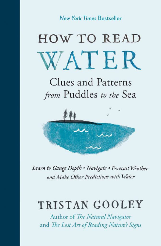 """Tristan Gooley, """"How to read water"""""""
