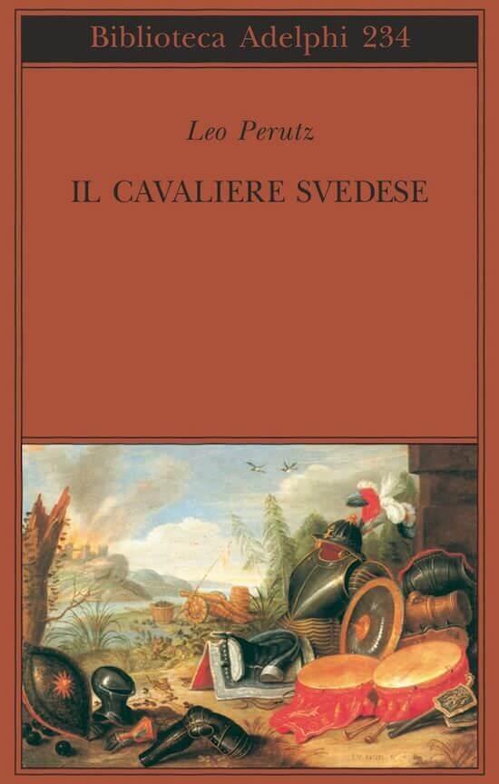 Leo Perutz, Il cavaliere svedese, Adelphi