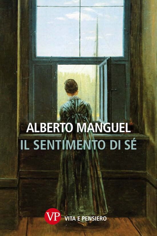Alberto Manguel, Il sentimento di sé