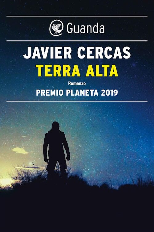 Javier Cercas, Terra Alta, Guanda