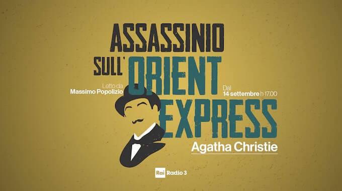 """""""Assassinio sull'Orient Express"""" letto da Massimo Popolizio"""