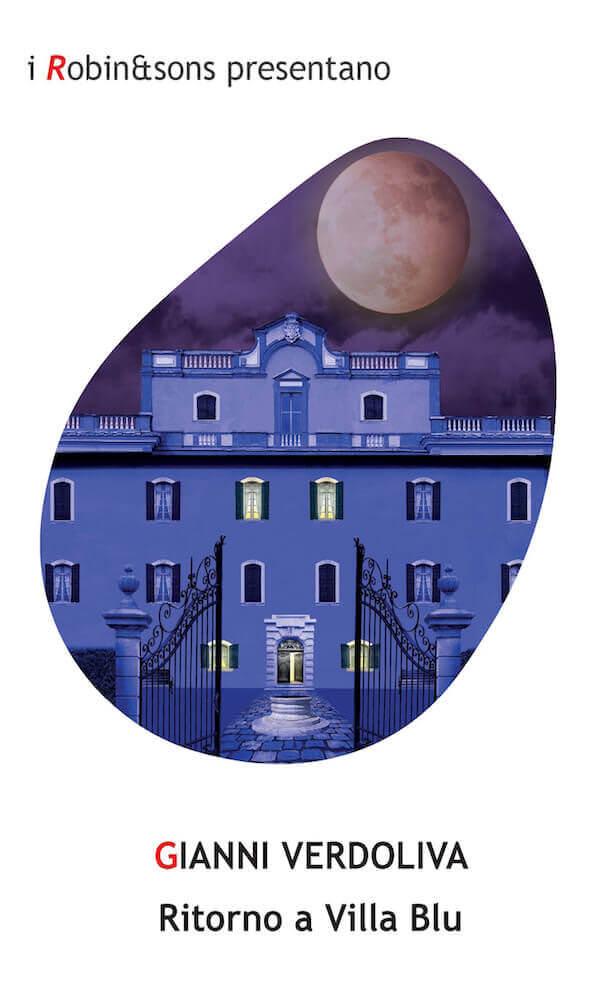 Gianni Verdoliva, Ritorno a Villa Blu