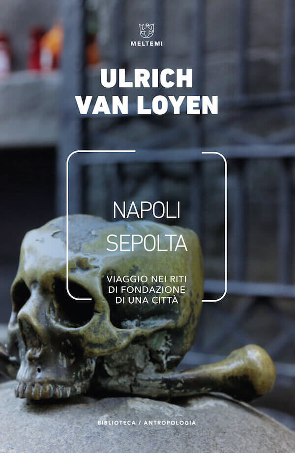Ulrich van Loyen, Napoli sepolta
