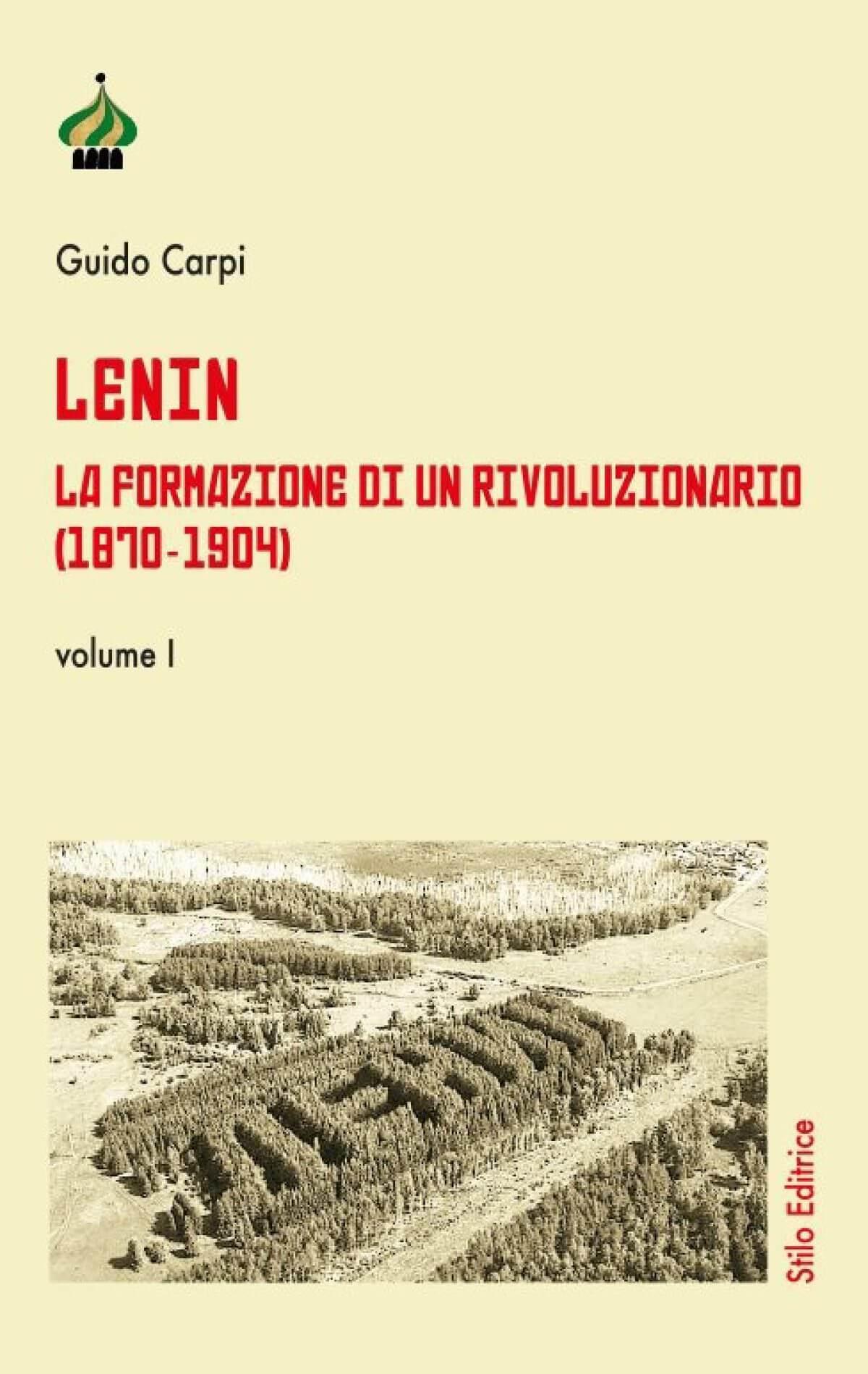 Guido Carpi, Lenin. La formazione di un rivoluzionario