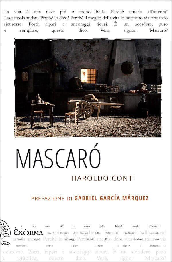 Haroldo Conti, Mascaró, Exòrma