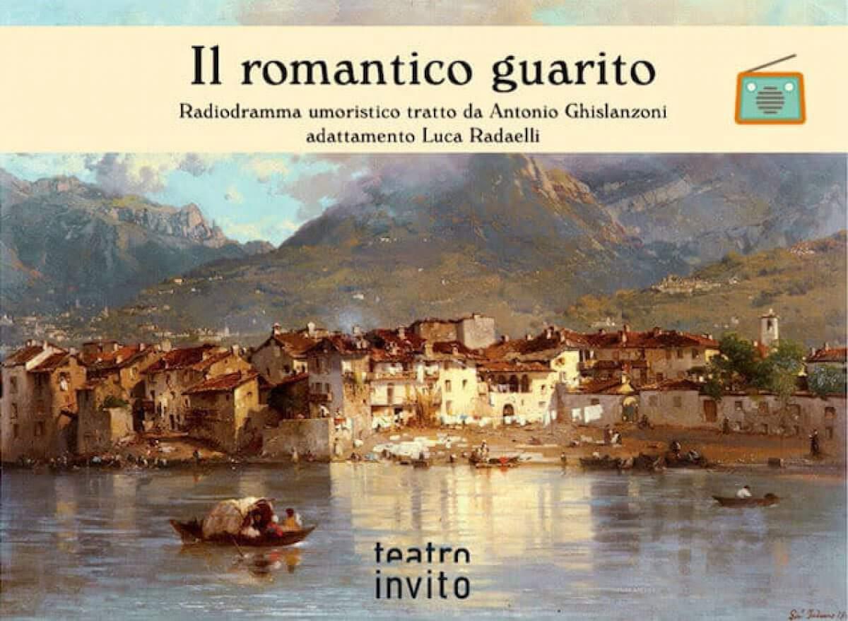 """Radiodramma """"Il romantico guarito"""""""