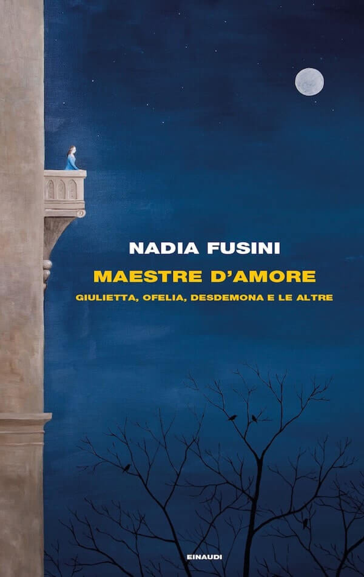 Nadia Fusini, Maestre d'amore, Einaudi