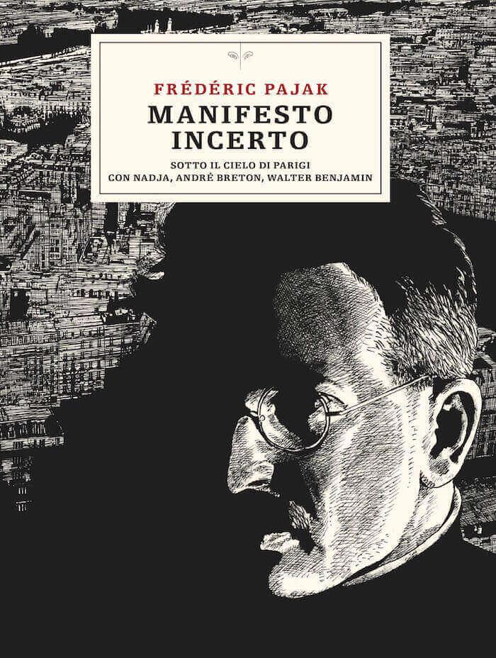 Frédéric Pajak, Manifesto incerto, L'Orma Editore