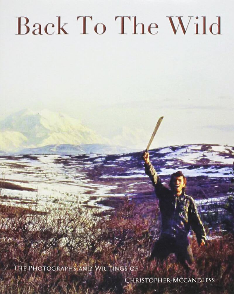 Chris McCandless, Back To The Wild