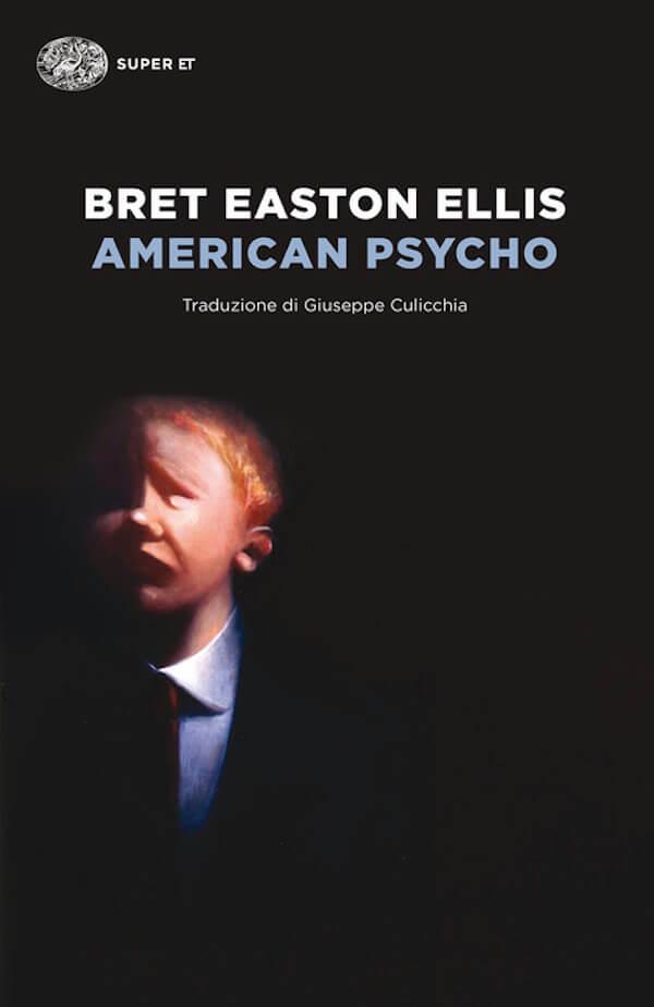 Bret Easton Ellis, American Psycho, Einaudi