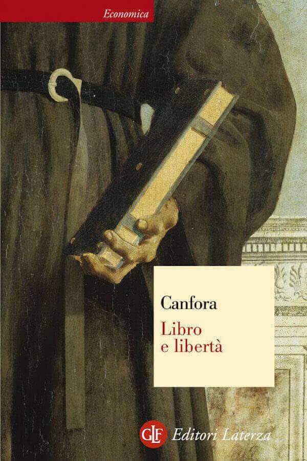 Luciano Canfora, Libro e libertà, Laterza