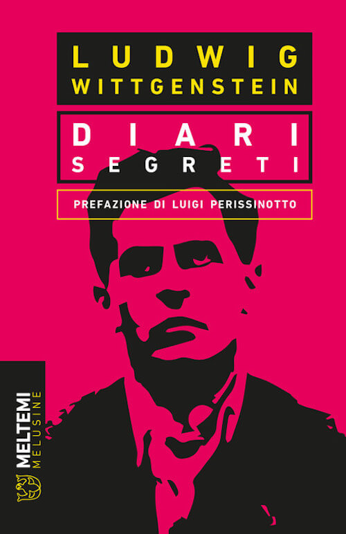 Ludwig Wittgenstein, Diari Segreti, Meltemi