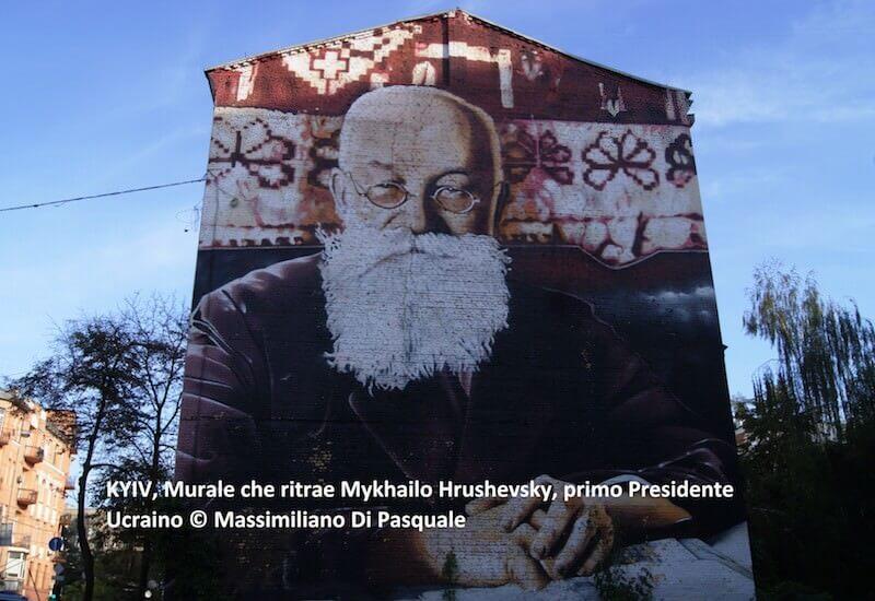 Kyiv, Murale che ritrae Mykhailo Hrushevsky, primo Presidente Ucraino © Massimiliano Di Pasquale