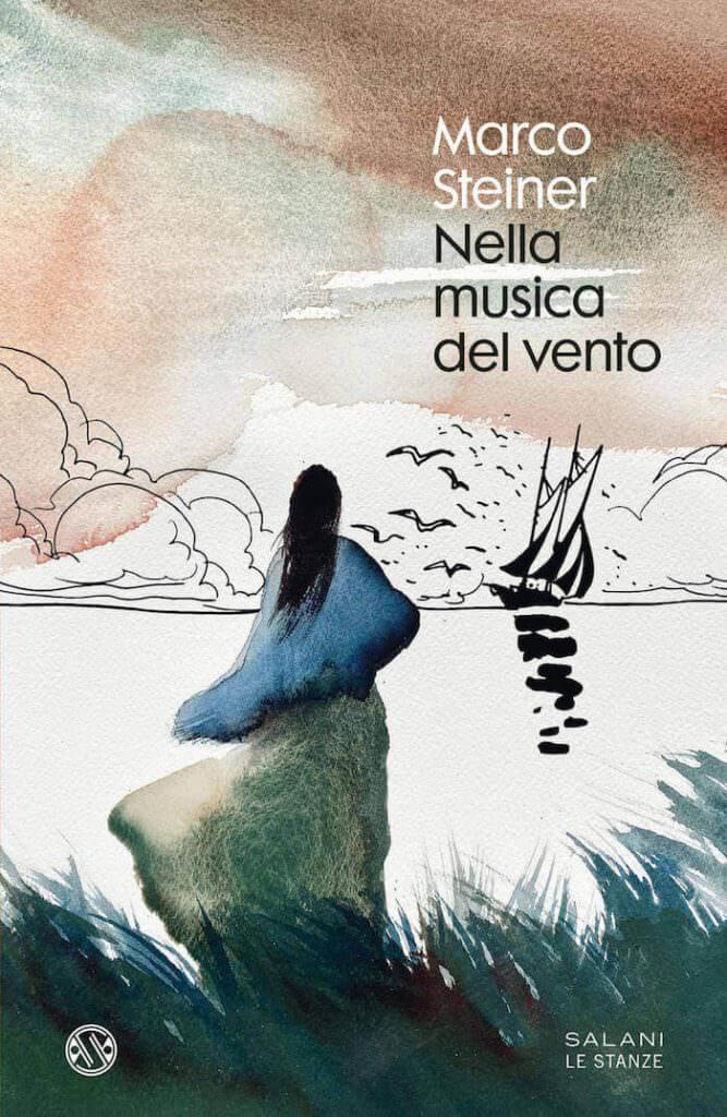 Marco Steiner, Nella musica del vento, Salani