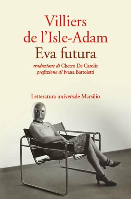 Villiers de l'Isle-Adam, Eva Futura, Marsilio