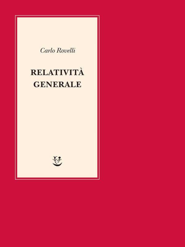 Carlo Rovelli, Relatività generale, Adelphi