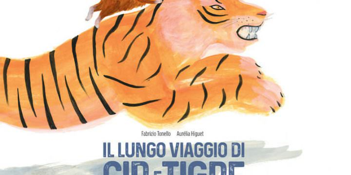 """""""Il lungo viaggio di Cip e Tigre"""" (Carthusia)"""