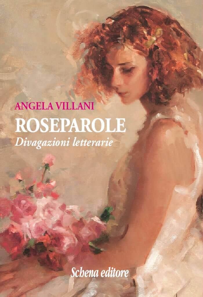 Angela Villani, Roseparole, Schena Editore