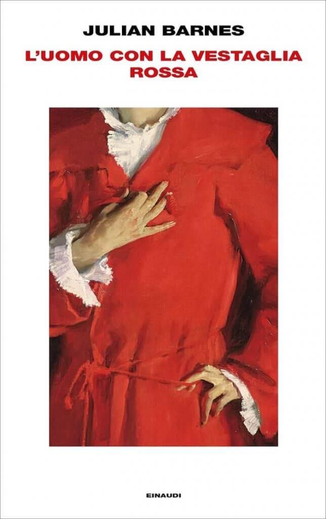 Julian Barnes, L'uomo con la vestaglia rossa, Einaudi