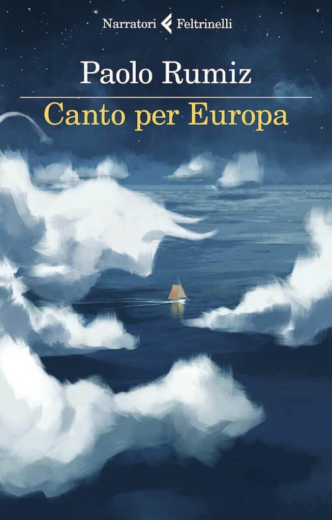 Paolo Rumiz, Canto per Europa, Feltrinelli